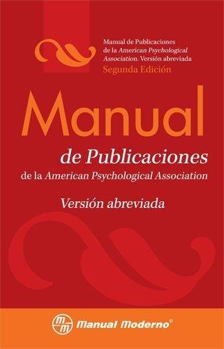 Manual de Publicaciones de la American Psychological Association / Concise Rules of APA Style (Spanish Edition) 2 Spi Abr edition by American Psychological Association (2010) Paperback