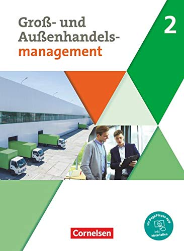 Groß- und Außenhandel - Kaufleute im Groß- und Außenhandelsmanagement - Band 2: Fachkunde - Mit PagePlayer-App