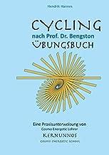 CYCLING - Übungsbuch: nach Prof. Dr. William Bengston