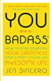 You Are a Badass: How to Stop...