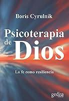 Psicoterapia de Dios/ God's Psychotherapy