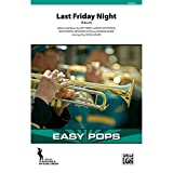 Last Friday Night (T.G.I.F.) - As recorded by Katy Perry - Words and music Katy Perry, Lukasz Gottwald, Max Martin, Benjamin Levin, and Bonnie McKee / arr. Doug Adams - Conductor Score