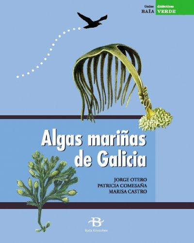 Algas mariñas de Galicia (+ 36 diapositivas) (Baía Verde)