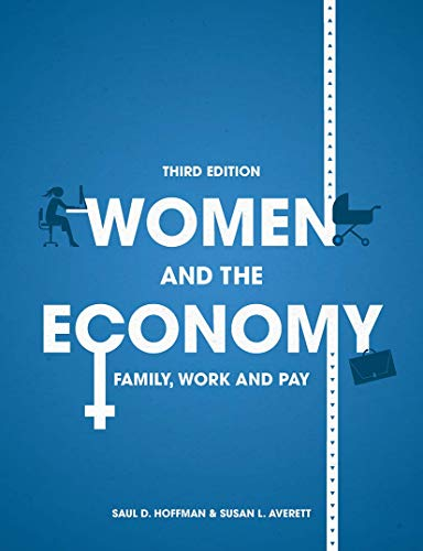 Women and the Economy: Family, Work and Pay
