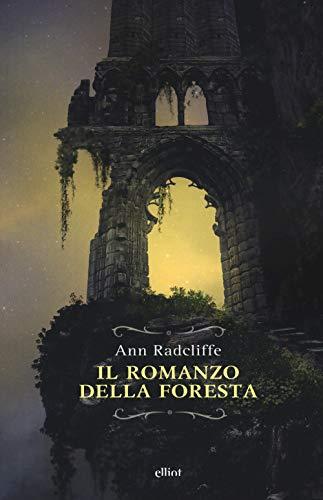 Il romanzo della foresta