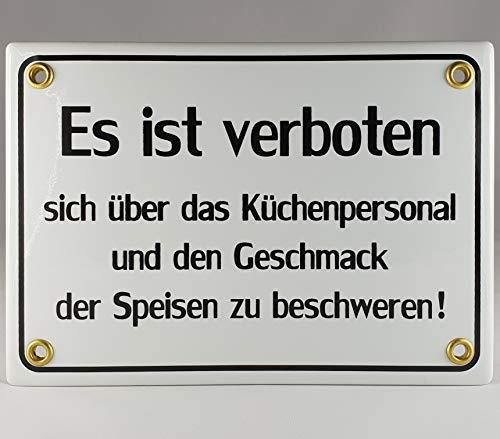 A.G.S. Emaille Schild Handarbeit Nr.20 - Es ist verboten Sich über das Küchenpersonal und den Geschmack der Speisen zu beschweren!