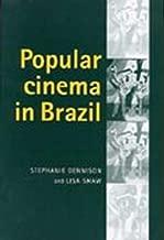 Popular Cinema in Brazil: 1930-2001