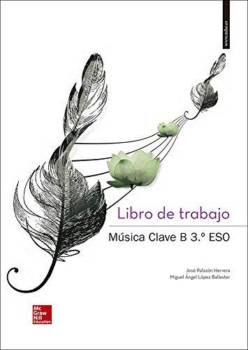 Música Clave B. ESO 3. Cuaderno - Edición 2015 - 9788448607913