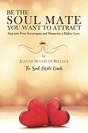 Be the Soul Mate You Want to Attract