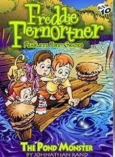 The Pond Monster (Freddie Fernortner Fearless First Grader, Book 10) by Johnathan Rand (2009-05-04)