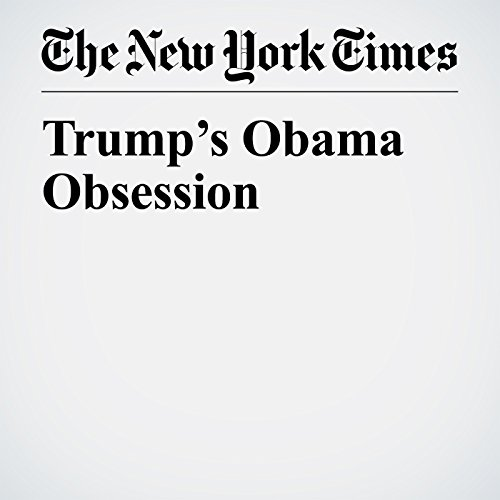 Trump's Obama Obsession cover art