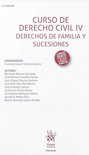 Curso De Derecho Civil IV Derechos De Familia y Sucesiones 9ª Edición 2019 (Manuales de Derecho Civil y Mercantil)