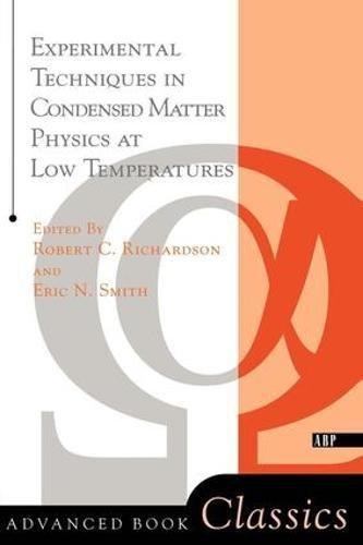 Experimental Techniques In Condensed Matter Physics At Low Temperatures (Advanced Books Classics)