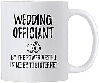 Casitika Funny Wedding Officiant Gift. 11 oz Ceramic Coffee Mug. By the Power Vested In Me By The Internet. Ideas for Gag Gifts.
