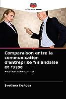Comparaison entre la communication d'entreprise finlandaise et russe: Mode face-à-face ou virtuel