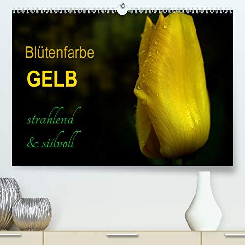 Blütenfarbe GELB (Premium, hochwertiger DIN A2 Wandkalender 2021, Kunstdruck in Hochglanz)