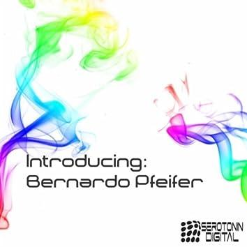 Introducing: Bernardo Pfeifer