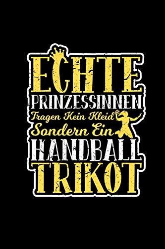 Echte Prinzessinnen Tragen Kein Kleid Handball Trikot: Wochenplaner A5 | Handballer Handballspielerin Frauen Geschenk | Terminplaner