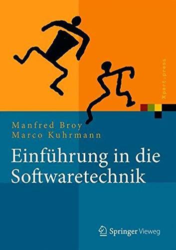 Einführung in die Softwaretechnik (Xpert.press) (German Edition)