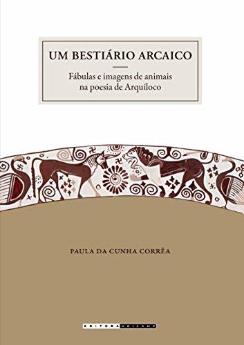 Um Bestiário Arcaico: Fábulas e Imagens de Animais na Poesia de Arquíloco