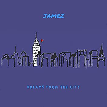 Dreams from the City