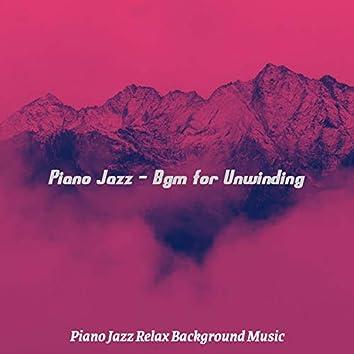 Piano Jazz - Bgm for Unwinding