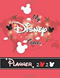 My Disney Travel Planners 2020: Walt Disney World Planner Journal Travel Vacation Trip Holiday Organizer Daily Mickey Mouse Map Cover