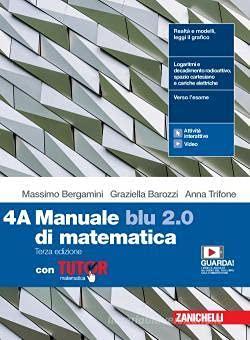 Kit libro scolastico 9788808241566 MANUALE BLU 2.0 DI MATEMATICA 3ED. - CONF. 4 CON TUTOR (LDM) + 2 copertine trasparenti + n.1 maxi quaderno (rig.1R/C) + n.1 maxi quaderno (5mm)