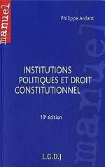 Institutions politiques et droit constitutionnel de Philippe Ardant