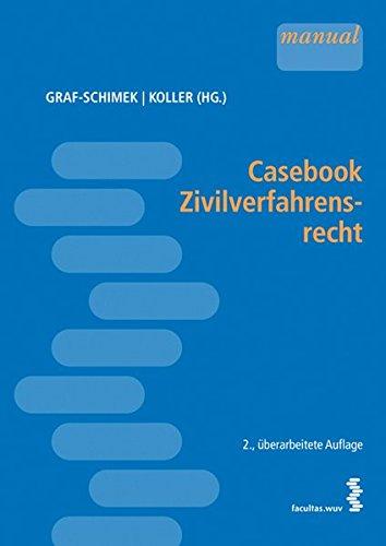 Casebook Zivilverfahrensrecht [Österr. Recht]