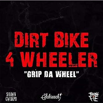 Dirt Bike 4 Wheeler (feat. Dj Schreach & Tre Oh Fie)