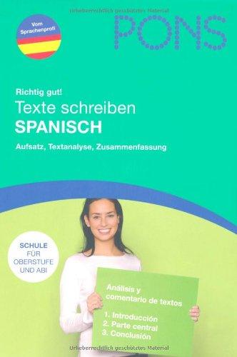 Texte schreiben Spanisch: Aufsatz, Textanalyse, Zusammenfassung