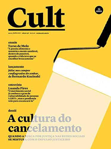 Cult #258 – Cancelamento da cultura, cultura do cancelamento
