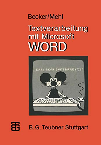 Textverarbeitung mit Microsoft WORD (MikroComputer-Praxis)