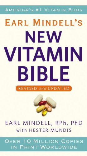 Compare Textbook Prices for Earl Mindell's New Vitamin Bible Revised Edition ISBN 9780446561983 by Mindell RPh  PhD, Earl,Mundis, Hester