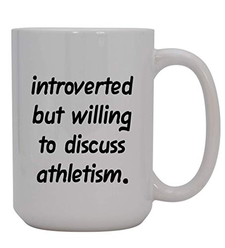 Introverted But Willing to Discuss athletism - 15oz Ceramic White Coffee Mug Cup, Light Green