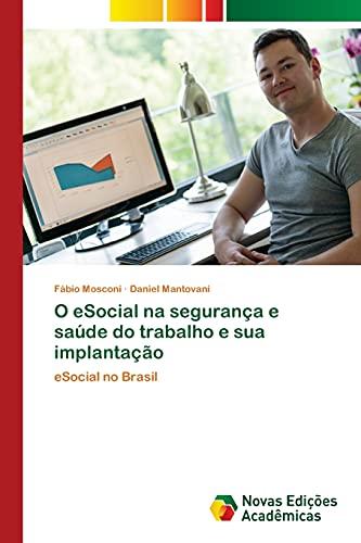 O eSocial na segurança e saúde do trabalho e sua implantação