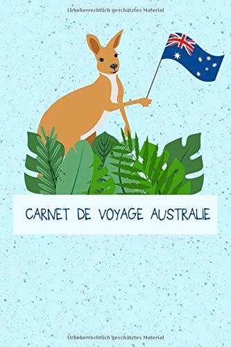 CARNET DE VOYAGE AUSTRALIE: Carnet de voyage Australie | pour entrer expériences et souvenirs | 120 pages, grille de pointage | idée cadeau pour les ... | format 6x9 DIN A5 | couverture souple matte