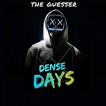 Dense Days