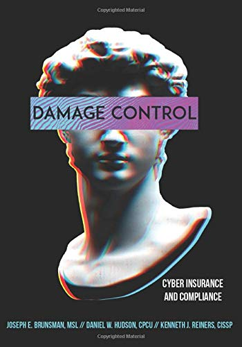 Damage Control: Cyber Insurance and Compliance
