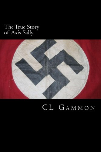 The True Story of Axis Sally