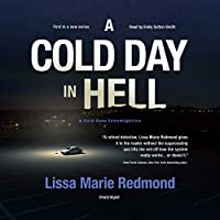 A Cold Day in Hell: A Cold Case Investigation