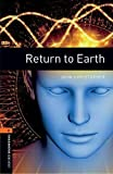 Oxford Bookworms 2. Return to Earth MP3 Pack