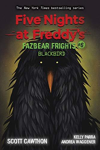 Blackbird (Five Nights at Freddy's, Band 6)