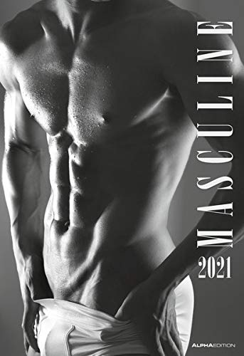 Masculine 2021 - Bild-Kalender 34x49,5cm - Men - Männer - schwarz-weiß - Erotikkalender - Wand-Kalender - Alpha Edition