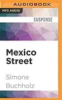 Mexico Street (Chastity Riley)