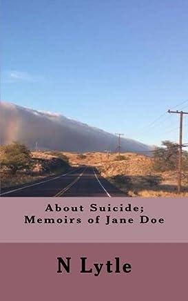 About Suicide: Memoir of Jane Doe