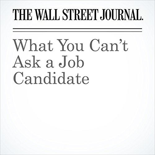 What You Can't Ask a Job Candidate copertina