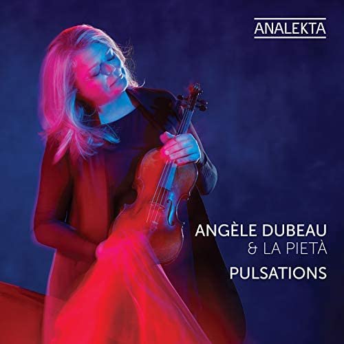 Angèle Dubeau & La Pietà