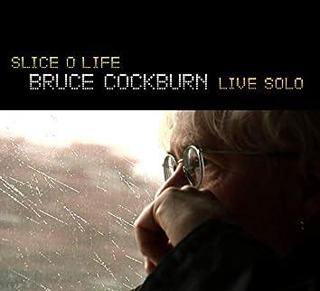 Slice O' Life - Solo Live
